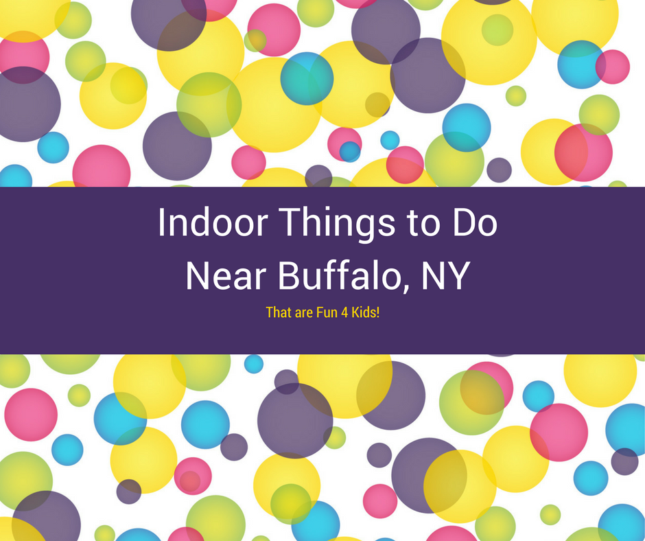 Indoor Kid Activities Buffalo Ny